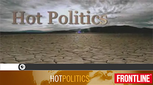 FRONTLINE: hot politics: watch the full program online | PBS