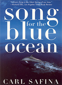 Song for the Blue Ocean - Encounters Along the World's Coasts and Beneath the Seas