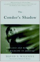 The Condor's Shadow by David Wilcove (1999)